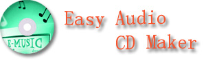 Easy Audio CD Maker, the best Audio CD burner in the world, support Mp3, WMA, Wav, burn proof, and CD label maker
